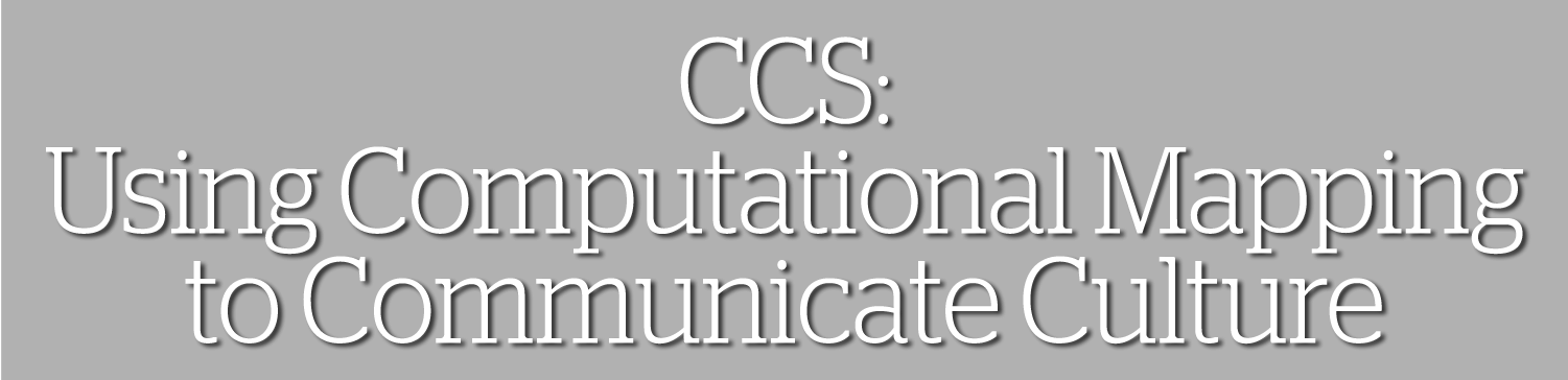CCS: Using Computational Mapping to Communicate Culture